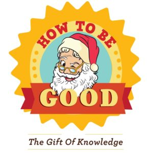 """How To Be Good For Santa"" Products"